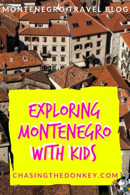 Montenegro Travel Blog_Things to do in Montenegro with Kids