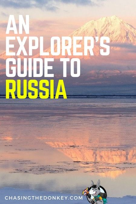 Russia Travel Blog_Things to do in Russia_Best Places to See in Russia