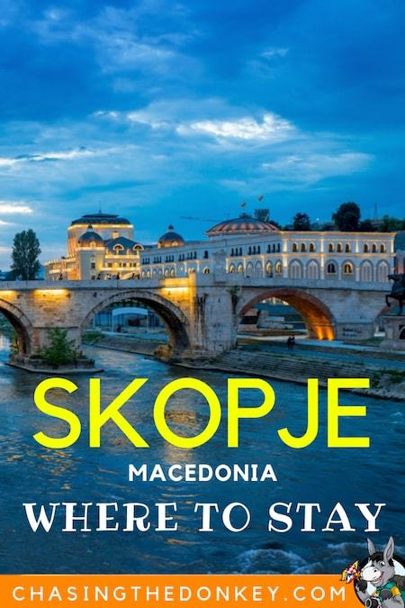 Macedonia Travel Blog_Things to do in Macedonia_Where to Stay in Skopje