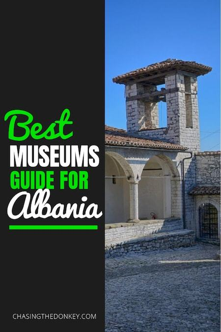 Albania Travel Blog_Things to do in Albania_Best Museums to Visit in Albania