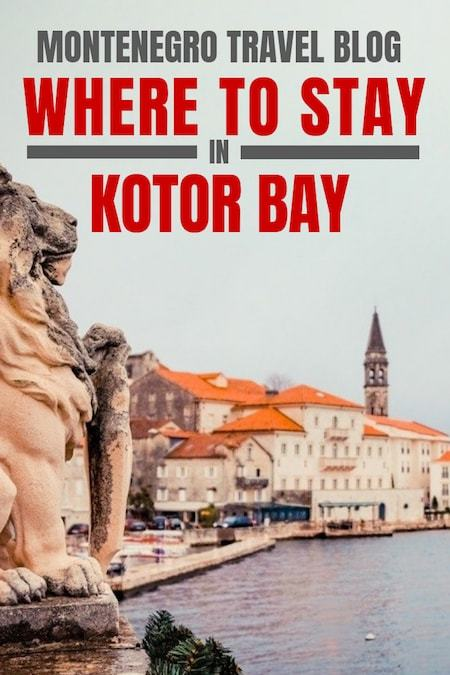 Montenegro Travel Blog_Things to do in Montenegro_Where To Stay In Kotor Bay