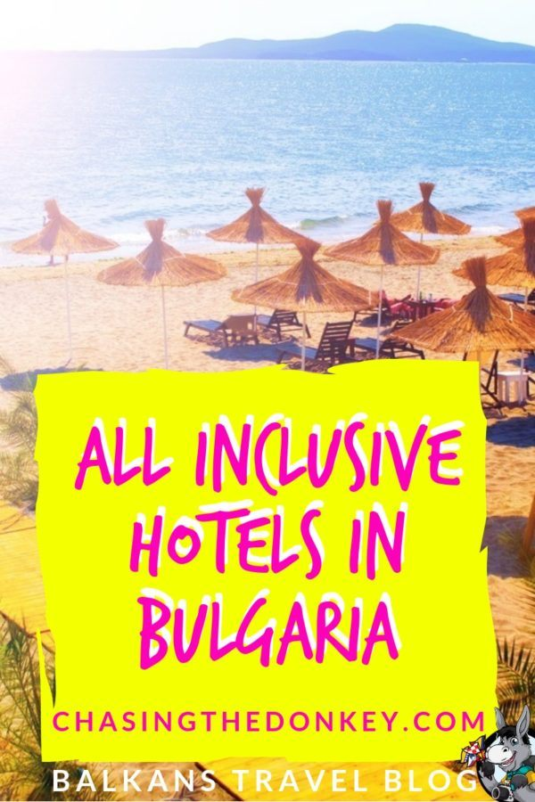 Bulgaria Travel Blog_Best All Inclusive Accommodation in Bulgaria