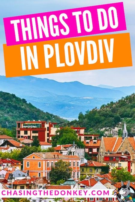 Bulgaria Travel Blog_Things to do in Plovdiv