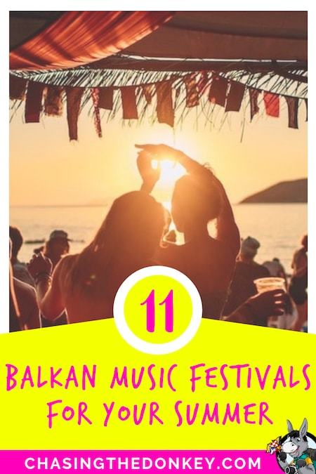 Balkans Travel Blog_Best Music Festivals in the Balkans