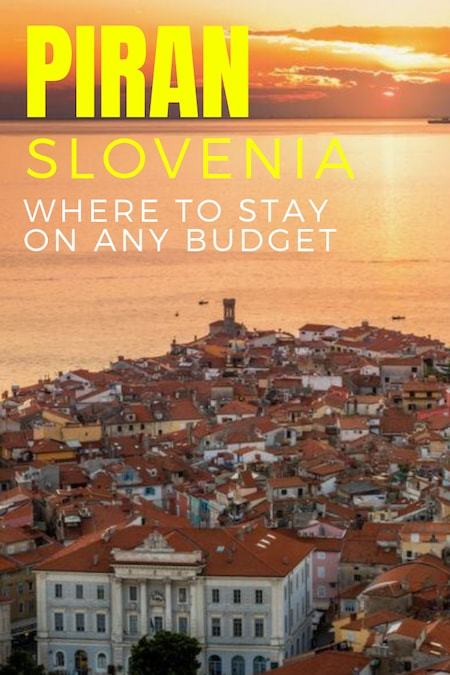 Slovenia Travel Blog_Things to do in Slovenia_Where to Stay in Piran