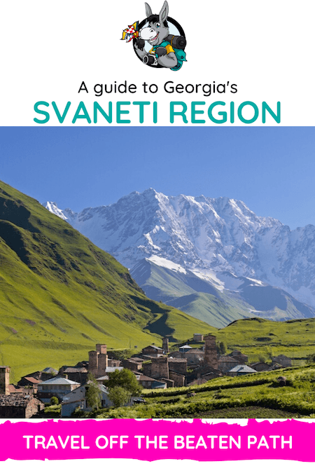 Georgia Travel Blog_How To Discove the Svaneti Region in Georgia