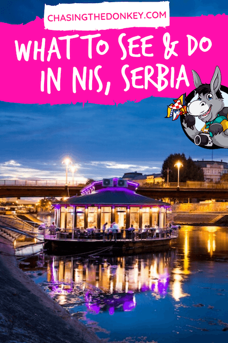 Serbia Travel Blog_Best Things To Do In Nis Serbia