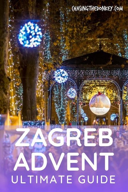 Croatia Travel Blog_Things to do in Croatia_Advent in Zagreb Ultimate Guide