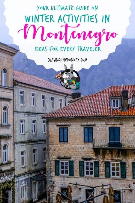 Montenegro Travel Blog_Things to do in Montenegro_Winter Activities in Montenegro