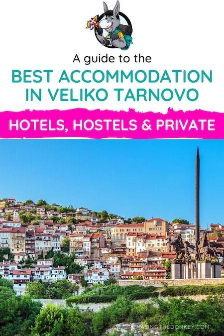 Bulgaria Travel Blog_Where to Stay in Veliko Tarnovo