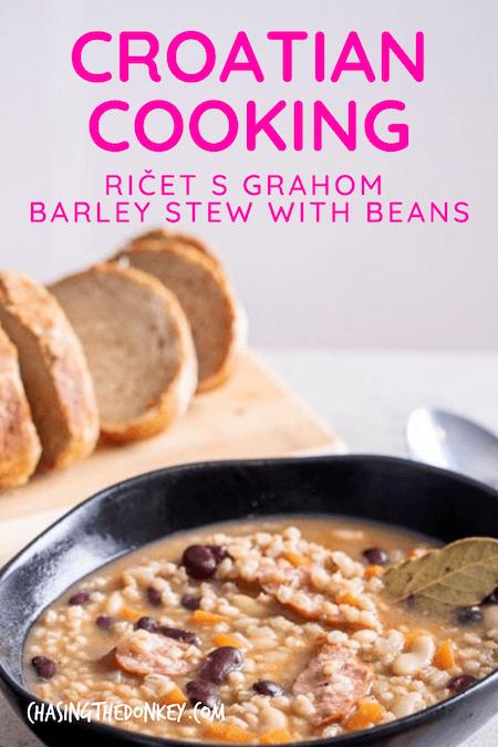 Croatian Recipes_Ricet S Grahom Barley Stew With Beans Recipe