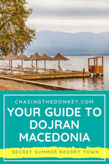Macedonia Travel Blog_Things To Do In Dojran_Macedonia Summer Resort Town