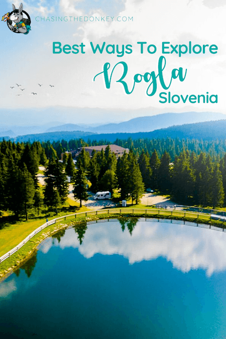 Slovenia Travel Blog_Best Things To Do In Rogla Slovenia