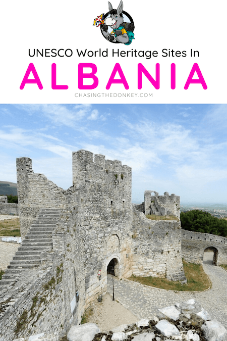 Albania Travel Blog_UNESCO World Heritage Sites in Albania