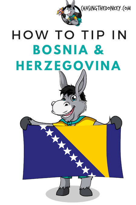 Bosnia and Herzegovina Travel Blog_How To Tip In Bosnia and Herzegovina