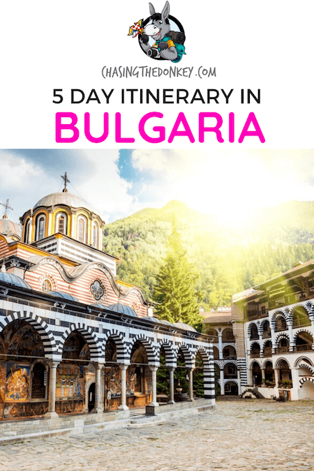 Bulgaria Travel Blog_5 Day Itinerary in Bulgaria