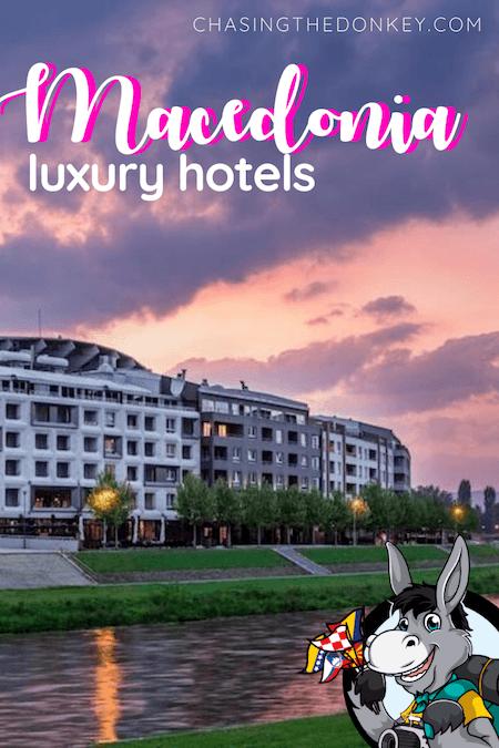 Macedonia Travel Blog_Luxury Hotels in Macedonia