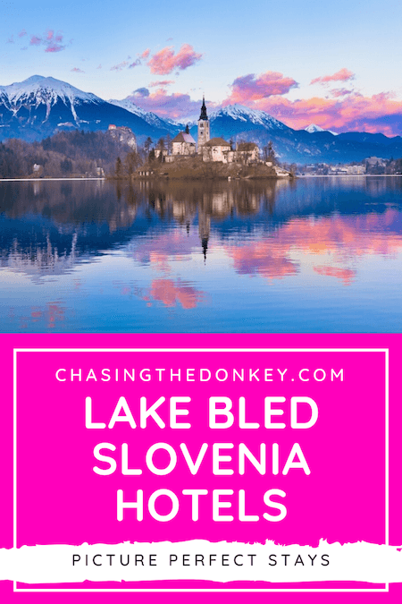 Slovenia Travel Blog_Where To Stay In Lake Bled
