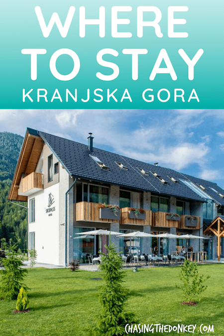 Slovenia Travel Blog_Where to Stay in Kranjska Gora