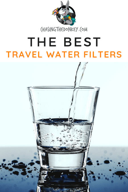 Travel Gear Reviews_Best Travel Water Filters
