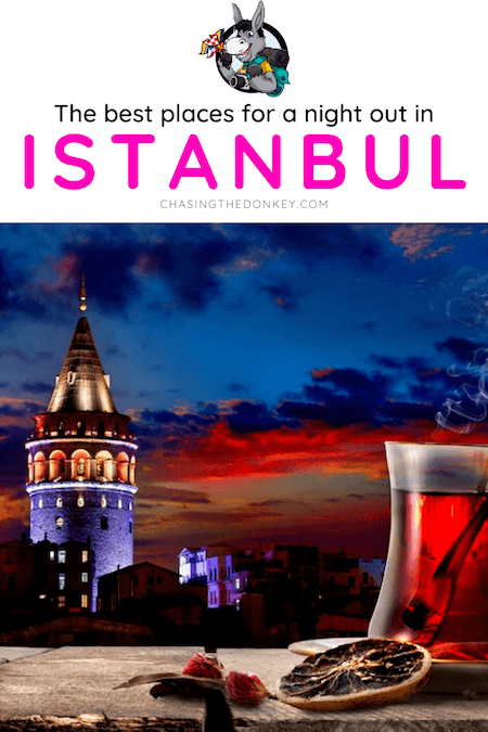 Turkey Travel Blog_Best Places For Nightlife In Istanbul