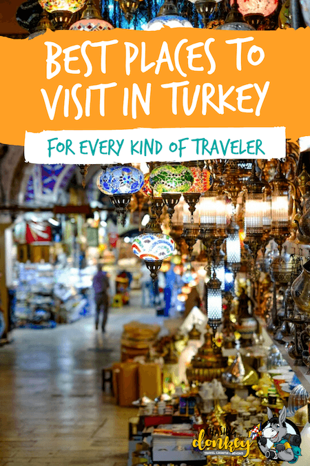 Turkey Travel Blog_Best Places To Visit In Turkey For Every Type of Traveler