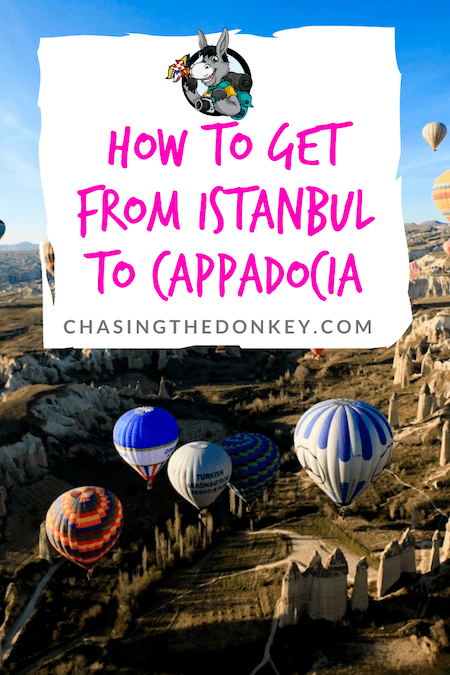 Turkey Travel Blog_How To Get From Istanbul To Cappadocia