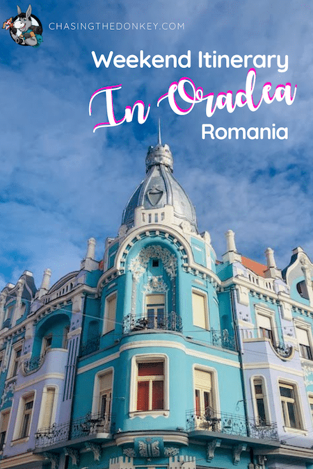 Romania Travel Blog_Things To Do In Oradea Romania For A Weekend