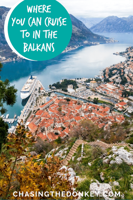 Balkans Travel Blog_Where You Can Cruise To In The Balkans