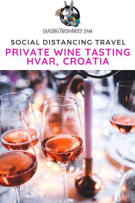 Croatia Travel Blog_Private Wine Tasting On Hvar_Social Distancing Travel Ideas