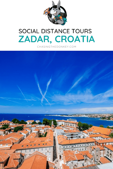 Croatia Travel Blog_Tours With Sime in Zadar Not To Miss_Social Distance Travel Ideas In Croatia