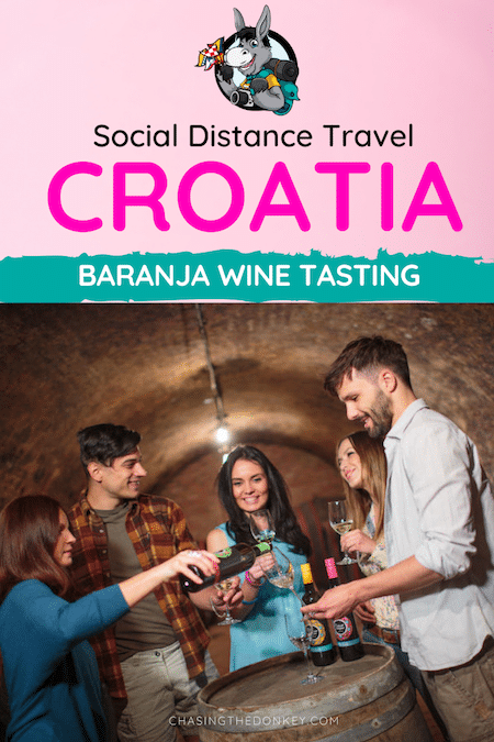 Croatia Travel Blog_Baranja Wine Tasting_Social Distance Travel Ideas for Croatia