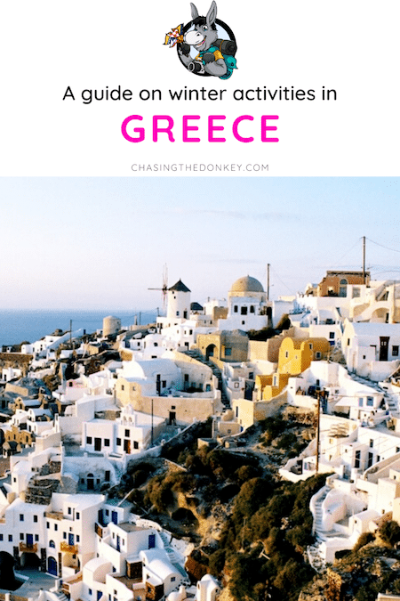 Greece Travel Blog_Guide On Things To Do In Winter In Greece