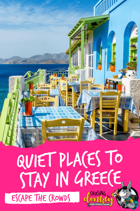 Greece Travel Blog_Where To Stay In Greece To Avoid The Crowds