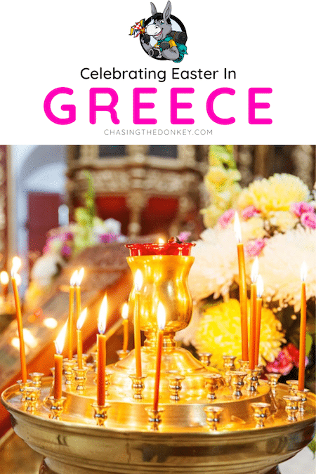 Greece Travel Blog_Things To Do and Eat During Greek Easter