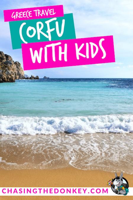 Greece Travel Blog_Visiting Corfu With Kids