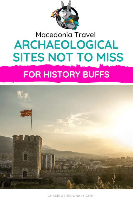 Macedonia Travel Blog_Famous Archaeological Sites In Macedonia