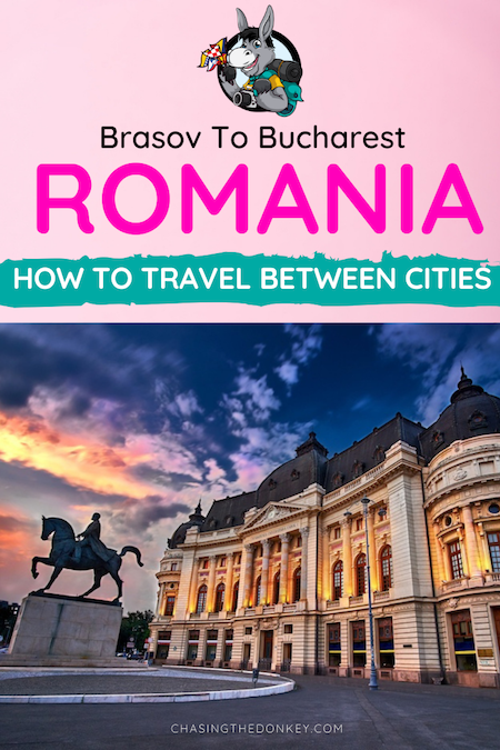 Romania Travel Blog_How To Travel From Brasov To Bucharest