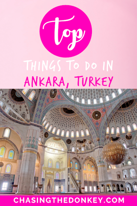 Turkey Travel Blog_Things To Do In Ankara Turkey