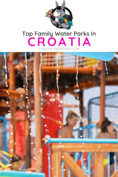 Croatia Travel Blog_Best Family Water Parks In Croatia