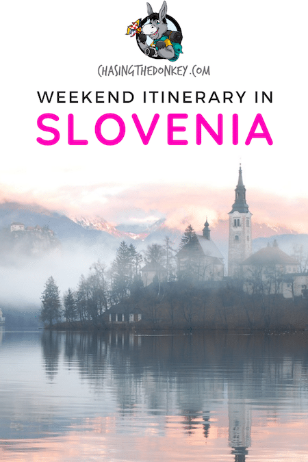 Slovenia Travel Blog_How To Spend 3 Days In Slovenia