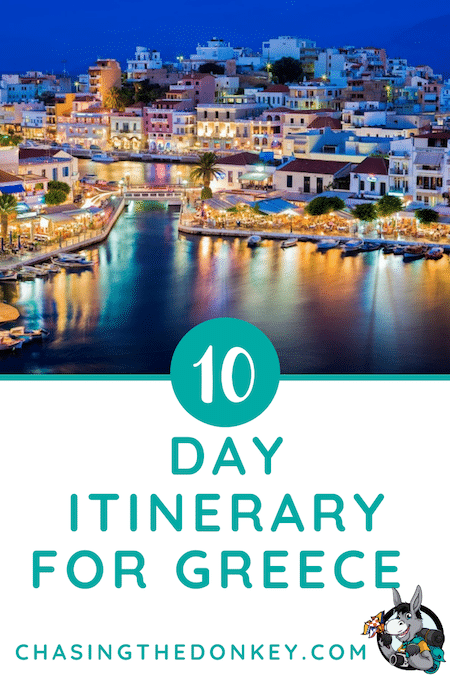 Greece Travel Blog_10 Day Travel Itinerary Ideas For Greece